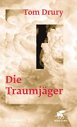 Tom Duruy, Die Traumjäger